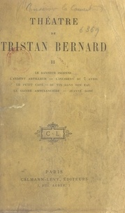 Tristan Bernard - Théâtre de Tristan Bernard (2).
