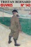 Tristan Bernard - Tristan Bernard - Oeuvres - N° 143.