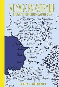Tristan Bordmann - Voyage en Astrylie.