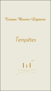 Tristan Bovier-Lapierre - Tempêtes, le retour du romantisme.