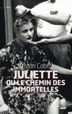 Tristan Cabral - Juliette ou le chemin des immortelles.