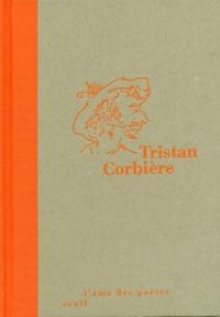 Tristan Corbière - Tristan Corbière.