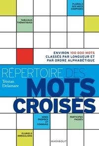 Tristan Delamare - Répertoire des mots croisés.