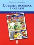 Tristan Demers et Jocelyn Jalette - La bande dessinée en classe - Pour lire, écrire et créer !.