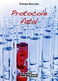 Tristan Derycke - Protocole fatal.