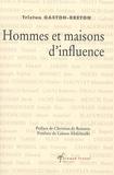 Tristan Gaston-Breton - Hommes et maisons d'influence.