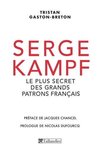 Serge Kampf. Le plus secret des grands patrons français