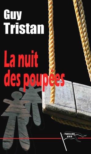 Tristan Guy - La nuit des poupees.