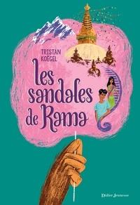 Tristan Koëgel - Les sandales de Rama.