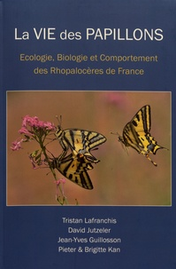 Tristan Lafranchis et David Jutzeler - La vie des papillons - Ecologie, biologie et comportement des rhopalocères de France. 1 Cédérom