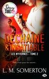 Tristan Lathière et L.M. Somerton - Déchaîné et insatiable - Sexy Stories - Les Wyvernes, T2.