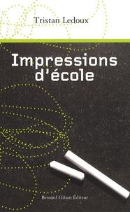 Tristan Ledoux - Impressions d'école.