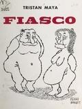 Tristan Maya et Pierre Barret - Fiasco.
