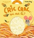 Tristan Mory - Cric crac, qui est là ?.