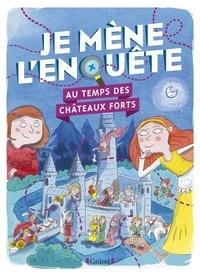 Kindle téléchargements gratuits nouveaux livres Je mène l'enquête au temps des châteaux forts in French