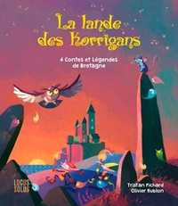 Tristan Pichard et Olivier Rublon - La lande des korrigans - 4 contes et légendes.