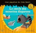 Tristan Pichard et Christophe Boncens - Le cercle des mouettes disparues.