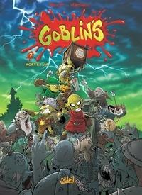 Tristan Roulot et Corentin Martinage - Goblin's Tome 7 : Mort et vif.