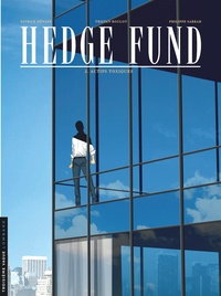 Tristan Roulot et Philippe Sabbah - Hedge Fund Tome 2 : Actifs toxiques.