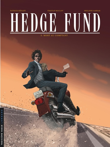 Hedge Fund Tome 5 Mort au comptant