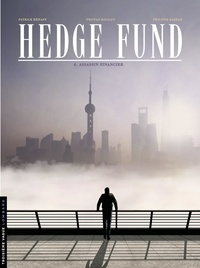 Tristan Roulot et Philippe Sabbah - Hedge Fund - Tome 6 - Assassin financier.