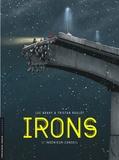 Tristan Roulot et Luc Brahy - Irons Tome 1 : Ingénieur-conseil.
