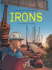 Tristan Roulot et Luc Brahy - Irons Tome 2 : Les sables de Sinkis.