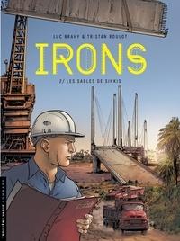 Tristan Roulot et Luc Brahy - Irons - tome 2 - Les Sables de Sinkis.