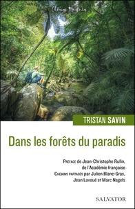 Tristan Savin - Dans les forêts du paradis.