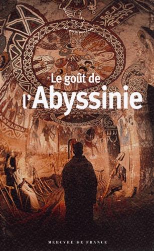 Tristan Savin - Le goût de l'Abyssinie.