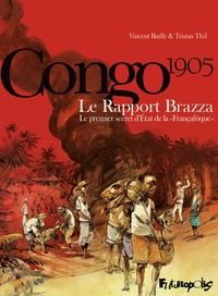 Congo 1905 - Le Rapport Brazza - Le premier secret dEtat de la Françafrique.pdf