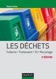 Tristan Turlan - Les déchets - Collecte, traitement, tri, recyclage.