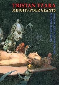 Tristan Tzara - Minuits pour géants - On the Edge of the Outside. 1 CD audio