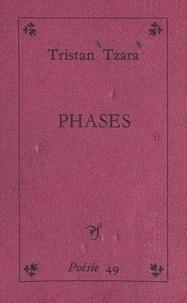 Tristan Tzara - Phases.