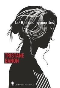 Tristane Banon - Le Bal des hypocrites.