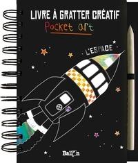 Trixi Schneefuss - Livre à gratter créatif Pocket art - L'espace.