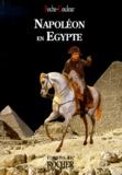 Trois-Continents - NAPOLEON EN EGYPTE. - L'expédition scientifique.