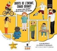 Elsa Valentin - Droits de l'enfant, chaud devant !. 1 CD audio