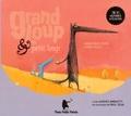 Nadine Brun-Cosme et Olivier Tallec - Grand loup & petit loup - Trois histoires à écouter. 1 CD audio