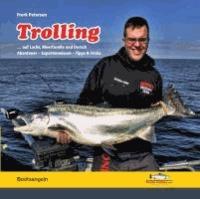 Trolling - auf Lachs, Meerforelle und Dorsch.