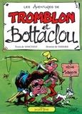 René Goscinny - Tromblon et Bottaclou - Patrimoine Glénat 91.