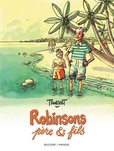 Tronchet - Robinsons, père & fils.