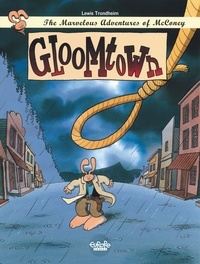Trondheim - The Marvelous Adventures of McConey 1. Gloomtown.