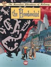 Trondheim - The Marvelous Adventures of McConey - Volume 2 - The Hoodoodad.