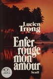 Trong - Enfer rouge, mon amour.