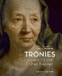 Tronies - Das Gesicht in der Frühen Neuzeit.