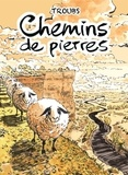 Troubs - Chemins de pierre.
