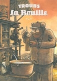 Troubs - La Bouille.