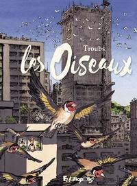 Troubs - Les oiseaux.