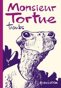 Troubs - Monsieur Tortue.